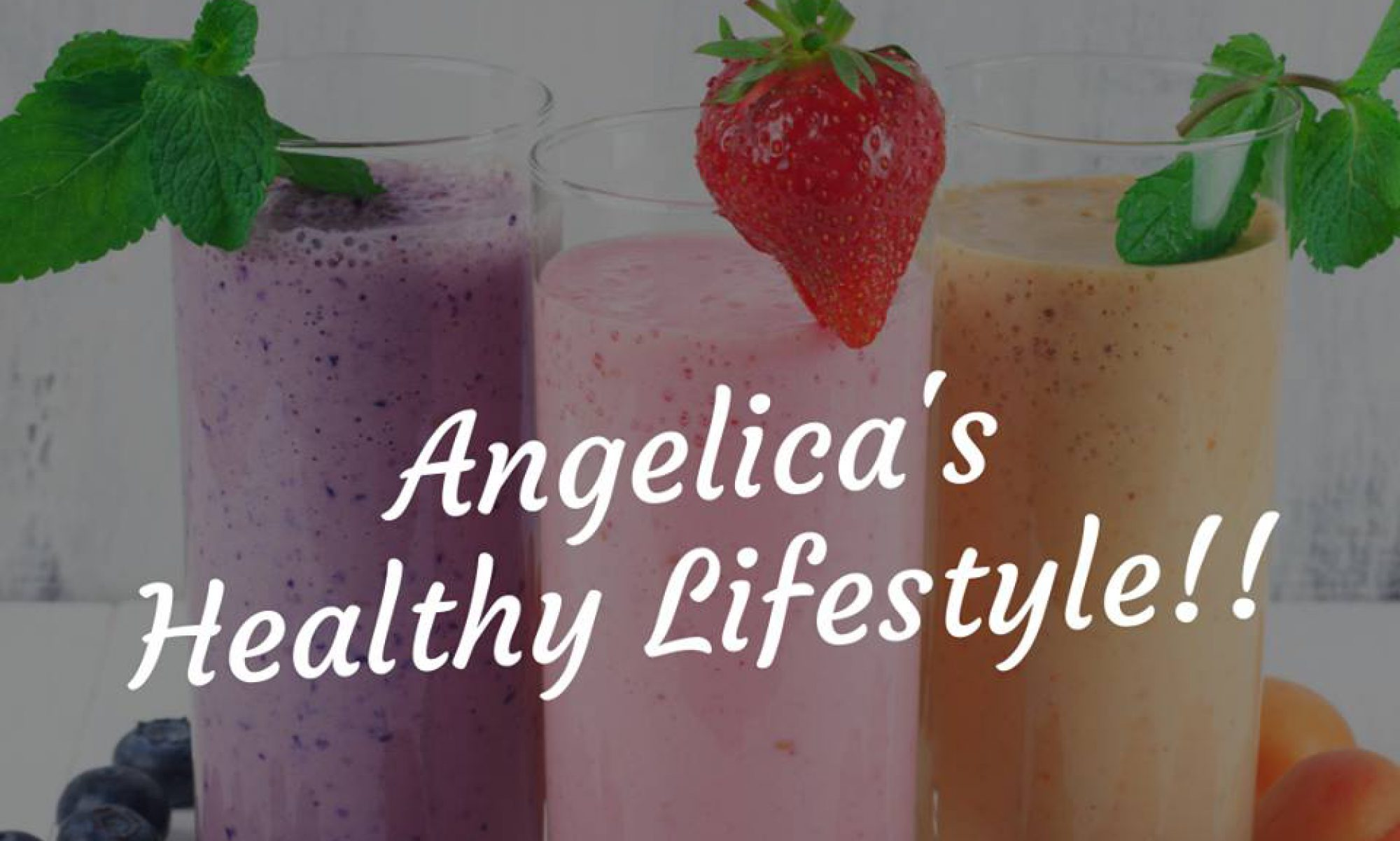 Angelica's Healthy Lifestyle